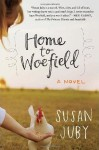 Home to Woefield, Susan Juby