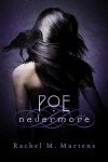 Poe: Nevermore by Rachel M. Martens